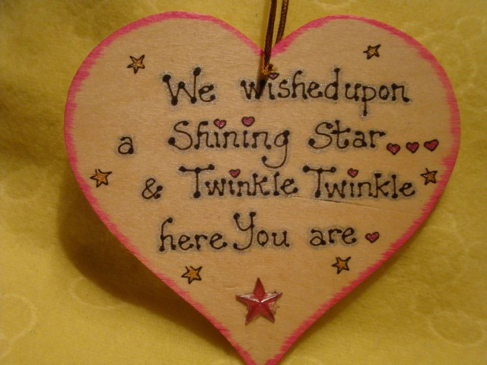 **SALE** was £3.99 We Wished Upon A Shining Star & Twinkle Twinkle Here You Are Wooden Heart Sign For Baby Handmade (Pink)